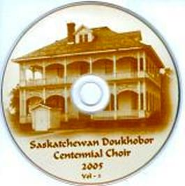 Saskatchewan Doukhobor Centennial Choir CD