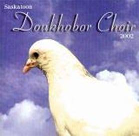 Saskatoon Douhobor Choir CD - Doukhobor Dugout House