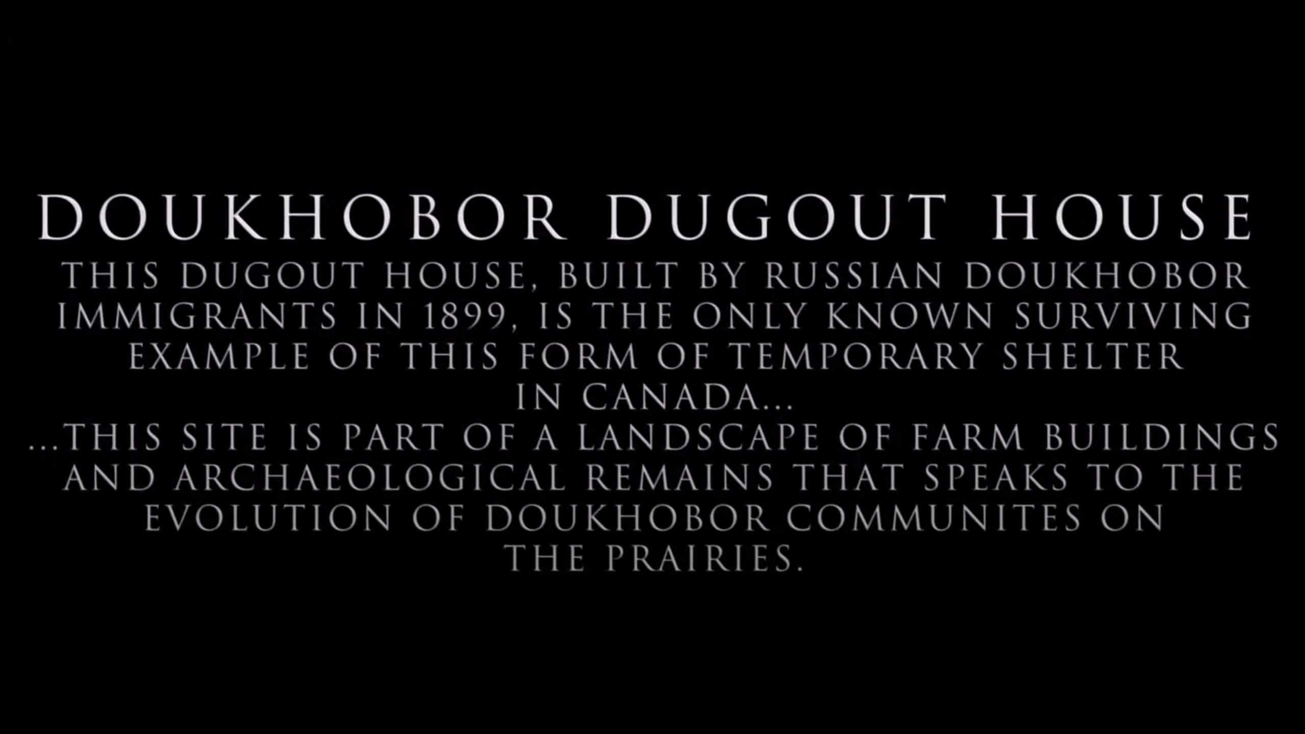 Doukhobor Dugout House