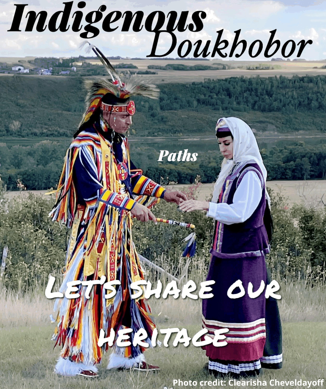 Indigenous Doukhobor Paths